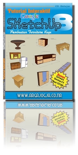 Tutorial Interaktif Pembuatan Furniture dengan SketchUp 8 + Bonus Software SketchUp 8 dan Wood Texture
