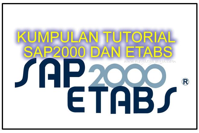 kumpulan tutorial SAP2000 dan ETABS
