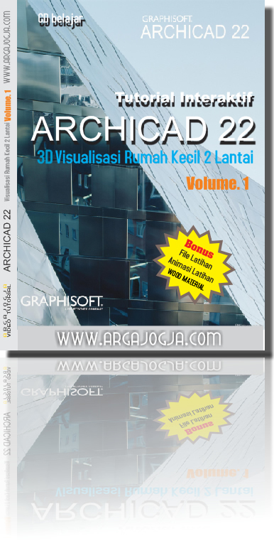 cover-depan-tutorial-archicad-22-3d-visualisasi